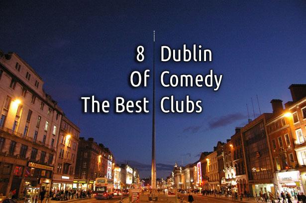 Dublin comedy clubs