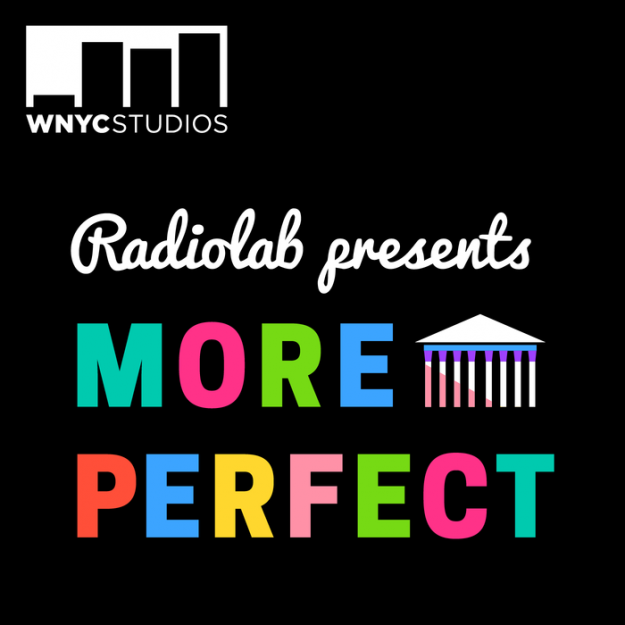 More Perfect Podcasts