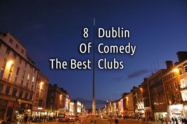 Dublin comedy clubs