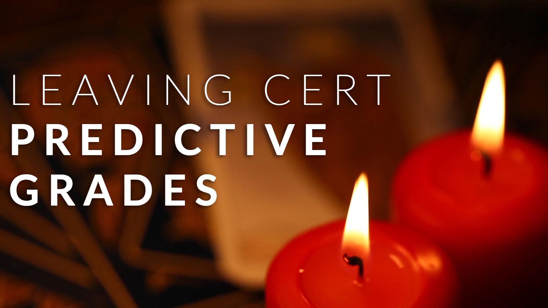 leaving cert predictive grades